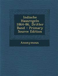Indische Hausregeln 1864-86, Dritter Band