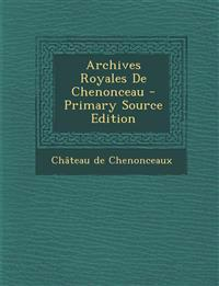 Archives Royales De Chenonceau
