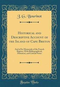 Historical and Descriptive Account of the Island of Cape Breton