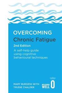Overcoming Chronic Fatigue 2nd Edition