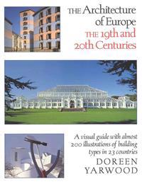 The Architecture of Europe: The 19th and 20th Centuries