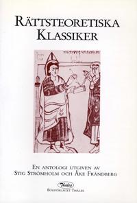 Rättsteoretiska klassiker: en antologi
