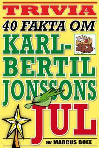 40 spännande fakta om tv-klassikern Karl-Bertil Jonssons jul