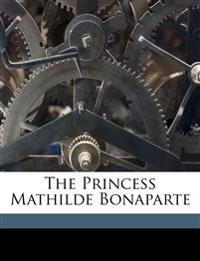 The Princess Mathilde Bonaparte