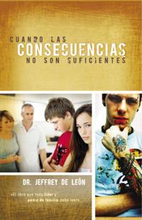Cuando las Consecuencias no Son Suficientes/ When Consequences Are Not Enough