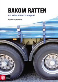 Bakom ratten : att arbeta med transport