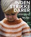 Ingen strikkedarer; Børnestrik str. 0-10 år uden svære strikkekoder