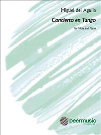 Concierto En Tango: For Viola and Piano