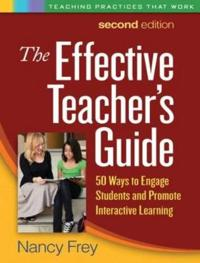 The Effective Teacher's Guide