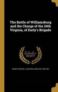 BATTLE OF WILLIAMSBURG & THE C