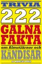 222 galna fakta om filmstjärnor och kändisar