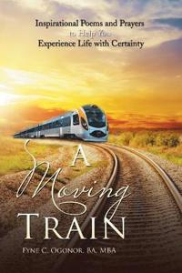 A Moving Train
