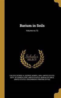 BARIUM IN SOILS VOLUME NO72