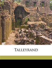 Talleyrand Volume 1