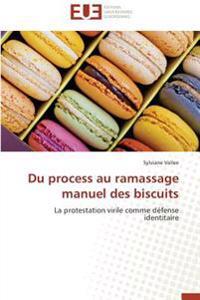 Du process au ramassage manuel des biscuits