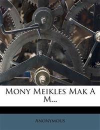 Mony Meikles Mak A M...