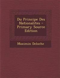 Du Principe Des Nationalites - Primary Source Edition