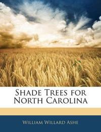 Shade Trees for North Carolina