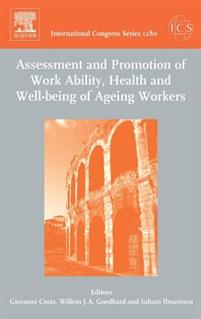 Assessment And Promotion of Work Ability, Health And Well-being of Aging Workers