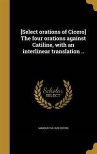 LAT-SELECT ORATIONS OF CICERO