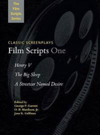 Film Scripts One: Henry V, the Big Sleep, a Streetcar Named Desire