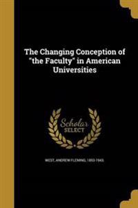 CHANGING CONCEPTION OF THE FAC