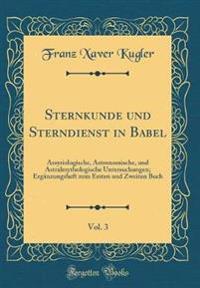Sternkunde und Sterndienst in Babel, Vol. 3