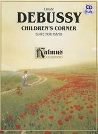 Debussy: Children's Corner Suite for Piano [With CD (Audio)]