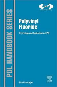 Polyvinyl Fluoride