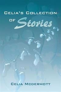 Celia's Collection of Stories