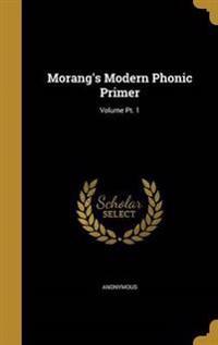 MORANGS MODERN PHONIC PRIMER V