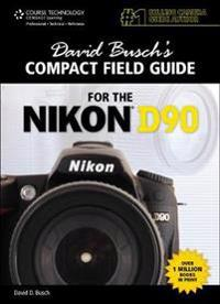 David Busch's Compact Guide for the Nikon D90