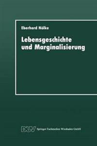Lebensgeschichte Und Marginalisierung