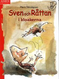 Sven och Råttan i kloakerna