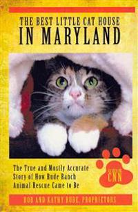 The Best Little Cat House in Maryland