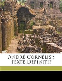 André Cornélis : texte définitif