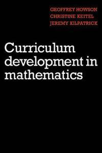 Curriculum Development in Mathematics