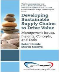 Developing Sustainable Supply Chain To Drive Value