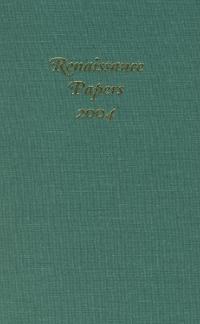 Renaissance Papers 2004