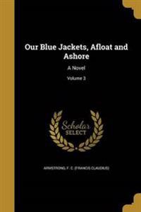 OUR BLUE JACKETS AFLOAT & ASHO