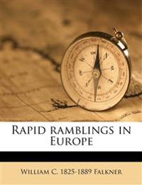 Rapid ramblings in Europe