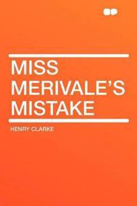 Miss Merivale's Mistake