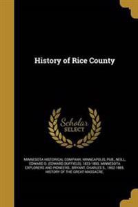 HIST OF RICE COUNTY