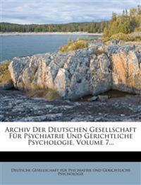 Archiv Der Deutschen Gesellschaft Fur Psychiatrie Und Gerichtliche Psychologie, Volume 7...