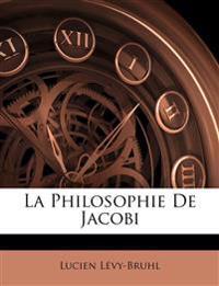 La Philosophie De Jacobi