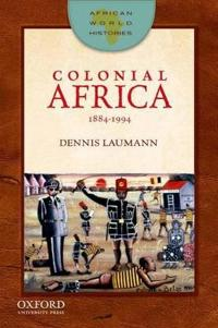 Colonial Africa, 1884-1994