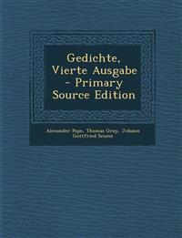 Gedichte, Vierte Ausgabe - Primary Source Edition