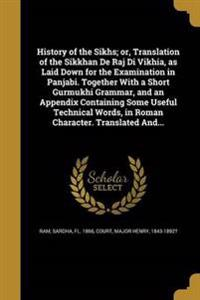 HIST OF THE SIKHS OR TRANSLATI