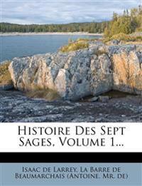 Histoire Des Sept Sages, Volume 1...