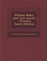 William Blake, poet and mystic